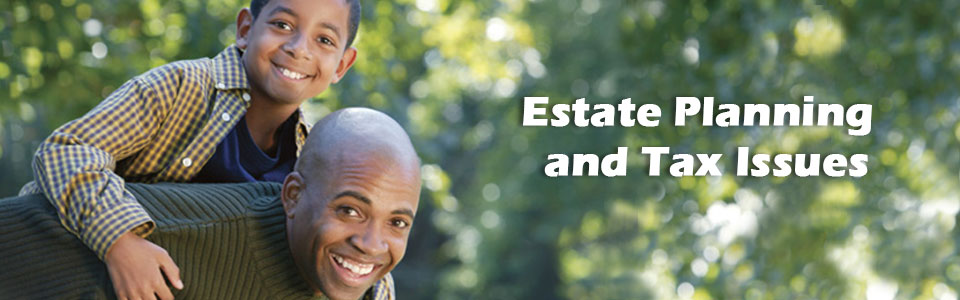 Estate Planning and Tax Issues